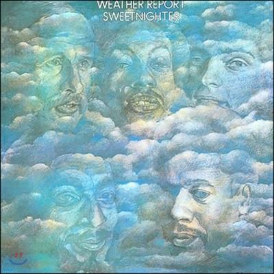 Weather Report (웨더 리포트) - Sweetnighter
