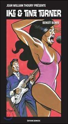 Ike & Tina Turner (일러스트 by Benoit Bonte 브누아 본테): 미술과 음악이 공존하는 아트 클래식 '아이크 & 티나 터너'