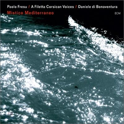 Paolo Fresu, A Filetta - Mistico Mediterraneo