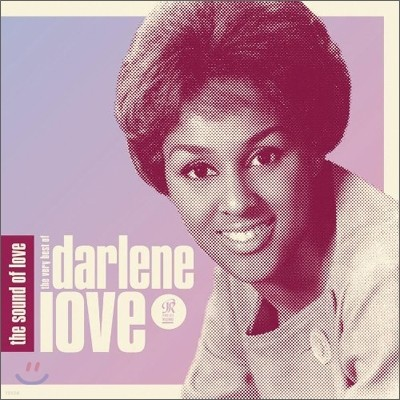 Darlene Love - The Sound Of Love: The Very Best Of Darlene Love