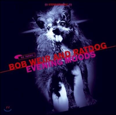 Bob Weir and RatDog (밥 위어 앤 더 랫도그) - Evening Moods