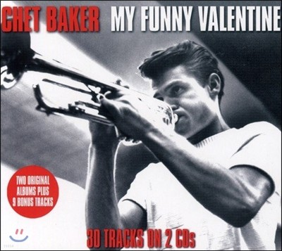 Chet Baker (쳇 베이커) - My Funny Valentine: Chet Baker Sings & Playboys (마이 퍼니 발렌타인)