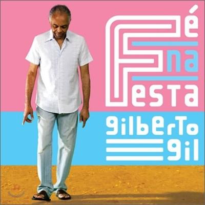 Gilberto Gil - Fe Na Festa