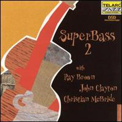 Ray Brown / John Clayton / Christian Mcbride - Super Bass 2 (CD)