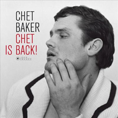 Chet Baker - Chet Is Back! (180g LP)