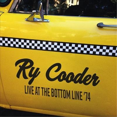 Ry Cooder - Live At The Bottom Line 74 (180g LP)