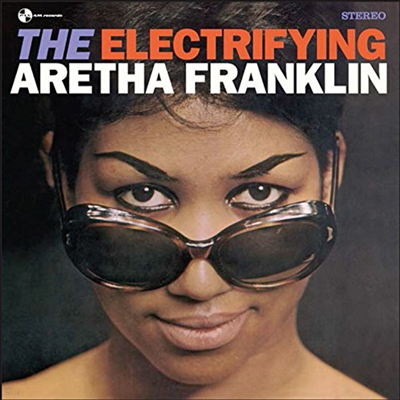 Aretha Franklin - Electrifying (180g LP)