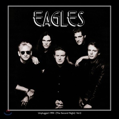 Eagles (이글스) - Unplugged 1994: The Second Night Vol. 2 [2LP]