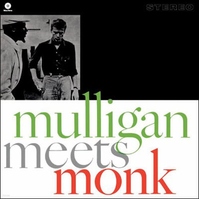 Thelonious Monk & Gerry Mulligan (델로니어스 몽크, 게리 멀리건) - Mulligan Meets Monk [LP]