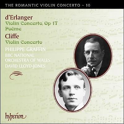 Philippe Graffin 낭만주의 바이올린 협주곡 10집 - 데란제 / 클리프 (The Romantic Violin Concerto 10 - Cliffe & Erlanger)