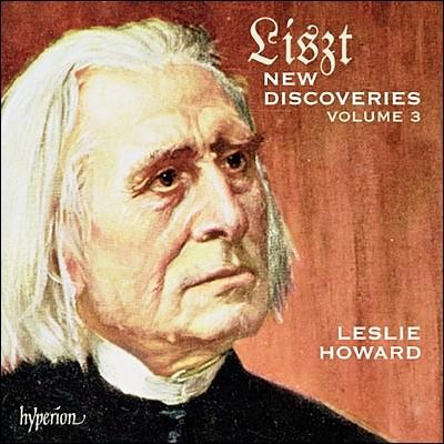 Leslie Howard 리스트: 새로운 발견 3집 (Liszt: New Discoveries Vol. 3)