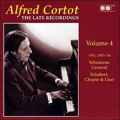 Alfred Cortot 알프레드 코르토 후기 레코딩 4집 : 슈베르트 & 리스트 & 슈만 & 쇼팽 (The Late Recordings Volume 4)