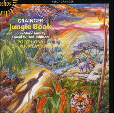 Stephen Layton 퍼시 그레인저: 정글 북 (Percy Grainger: Jungle Book)
