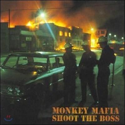 Monkey Mafia / Shoot The Boss (수입/미개봉)