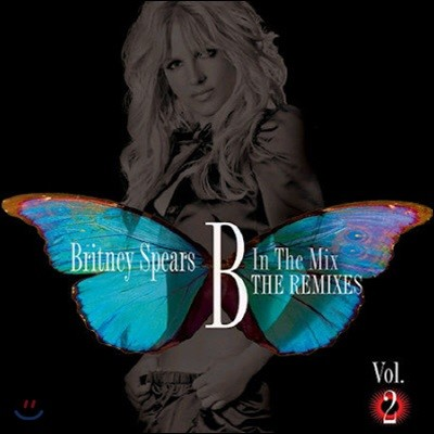Britney Spears / B In The Mix The Remixes 2 (미개봉)