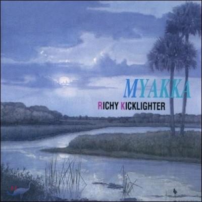 Ricky Kicklighter / Myakka (미개봉)