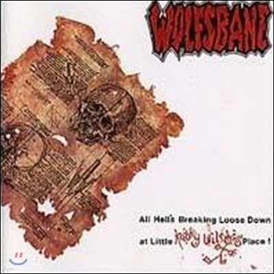 Wolfsbane / All Hell's Breaking Loose Down at Little Kathy Wilson's Place (수입/미개봉)