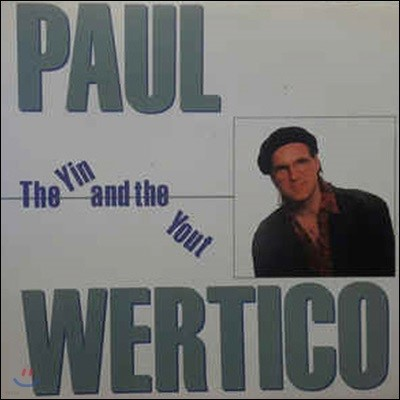 Paul Wertico / The Yin And The Yout (미개봉)