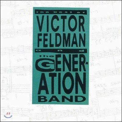 Victor Feldman's Generation Band / The Best Of Feldman And The Generation Band (수입/미개봉)