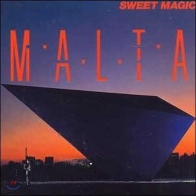 Malta / Sweet Magic (미개봉)