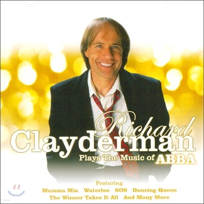 Richard Clayderman - Plays The Music Of Abba