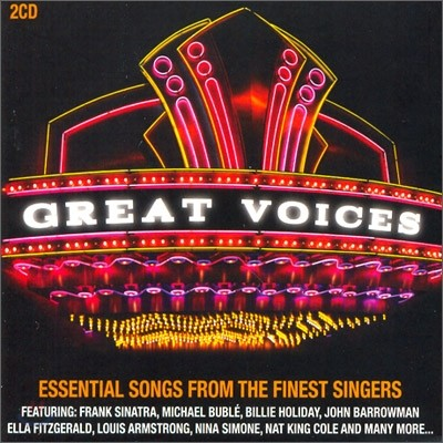 Great Voices: Essential Songs from the Finest Singers