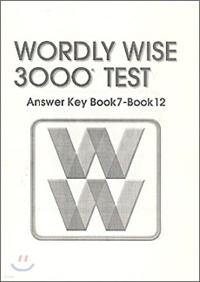 Wordly Wise 3000 : Test Book 7 - 12 Answer Key (2nd Edition)