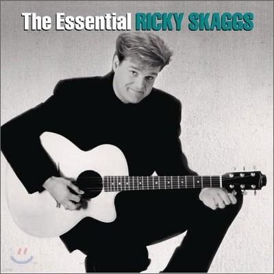 Ricky Skaggs - The Essential Ricky Skaggs