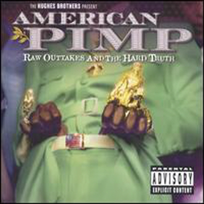 Original Soundtrack - American Pimp: Raw Outtakes and the Hard Truth (1CD+1DVD)