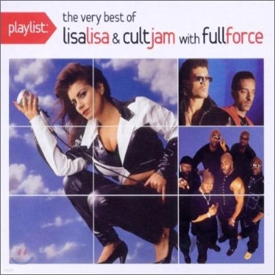 Lisa Lisa & Cult Jam - Playlist: The Very Best Of Lisa Lisa & Cult Jam