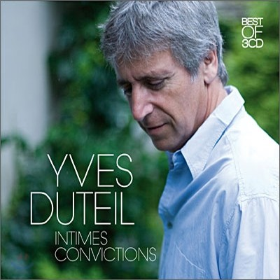 Yves Duteil - Intimes Convictions: Best Of