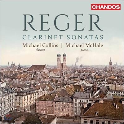Michael Collins 막스 레거: 클라리넷 소나타 (Max Reger: Clarinet Sonatas) 마이클 콜린스