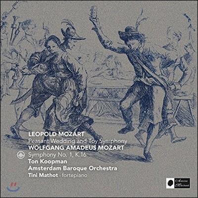 Ton Koopman 레오폴트 모차르트: 장난감 교향곡, 농부의 결혼 / 모차르트: 교향곡 1번, 작은별 변주곡 - 톤 쿠프만 (L. Mozart: Peasant Wedding, Toy Symphony / Mozart: Symphony K16)