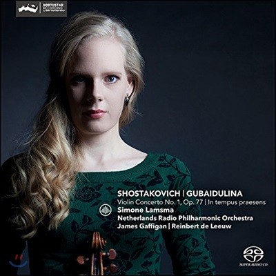 Simone Lamsma 쇼스타코비치: 바이올린 협주곡 1번 / 구바이둘리나: 협주곡 '현재에' - 시모네 람스마 (Shostakovich: Violin Concerto Op.77 / Gubaidulina: In Tempus Praesens)