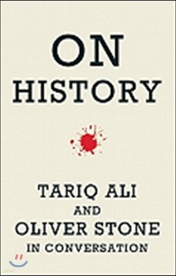 On History: Oliver Stone and Tariq Ali in Conversation