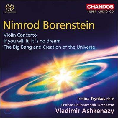 Vladimir Ashkenazy 니므롯 보렌슈타인: 바이올린 협주곡, 빅뱅과 우주의 창조 - 옥스퍼드 필하모닉, 블라디미르 아쉬케나지 (Nimrod Borenstein: Violin Concerto, The Big Bang and Creation of the Universe)