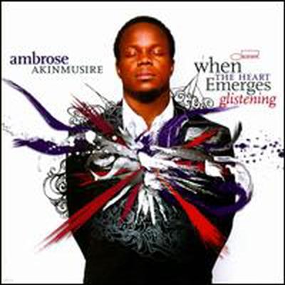 Ambrose Akinmusire - When The Heart Emerges Glistening