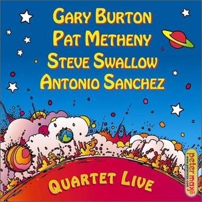 Gary Burton Quartet (Gary Burton, Pat Metheny, Steve Swallow, Antonio Sanchez) - Quartet Live