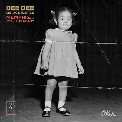 Dee Dee Bridgewater (디 디 브릿지워터) - Memphis... Yes, I'm Ready