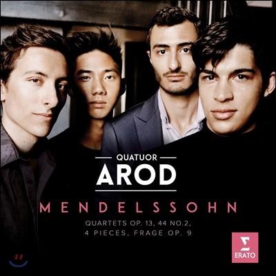 Quatuor Arod 멘델스존: 현악 사중주 2번 4번, 네 개의 소품 - 아로드 사중주단 (Mendelssohn: String Quartets Op.13 & Op.44, 4 Pieces Op.81, Frage Op.9)