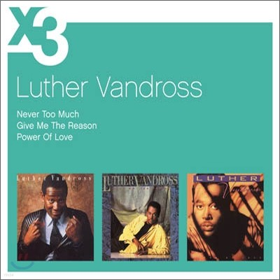 Luther Vandross - Never Too Much + Give Me The Reason + Power Of Love