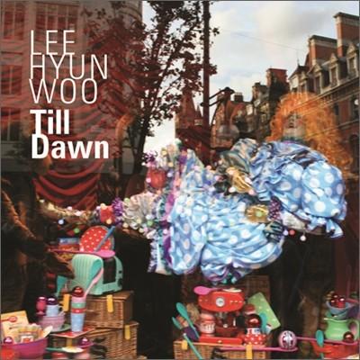 이현우 - 미니앨범 : Till Dawn