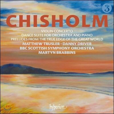 Martyn Brabbins 에릭 치좀: 바이올린 협주곡 & 무도 모음곡 외 - BBC 스코티쉬 심포니, 마틴 브래빈스 (Erik Chisholm: Violin Concerto, Dance Suite For Orchestra & Piano)