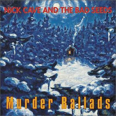 Nick Cave & The Bad Seeds - Murder Ballads (Collector's Edition)