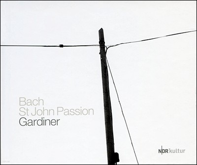 John Eliot Gardiner / Monteverdi Choir 바흐: 요한 수난곡 BWV245 (J.S. Bach: St. John Passion) 존 엘리엇 가디너, 몬테베르디 합창단