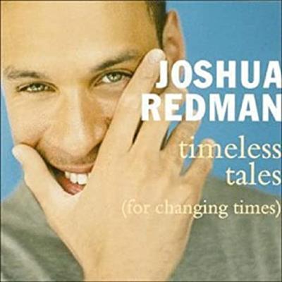 Joshua Redman - Timeless Tales