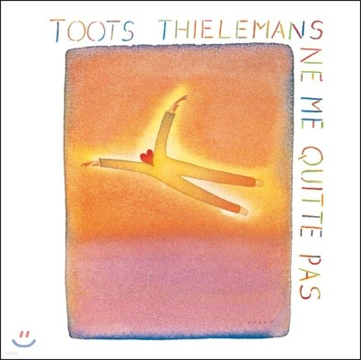 Toots Thielemans (투츠 틸레망) - Ne Me Quitte Pas