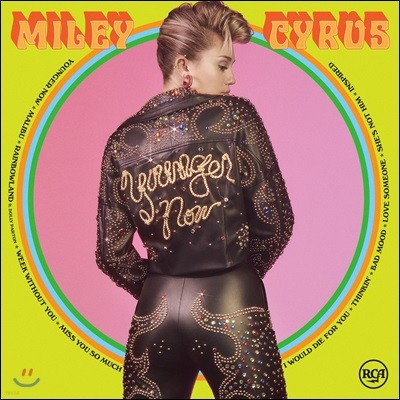 Miley Cyrus (마일리 사이러스) - Younger Now