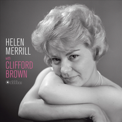 Helen Merrill - Helen Merrill With Clifford Brown (180g Gatefold LP)