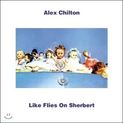 Alex Chilton (알렉스 칠튼) - Like Flies On Sherbert [LP]